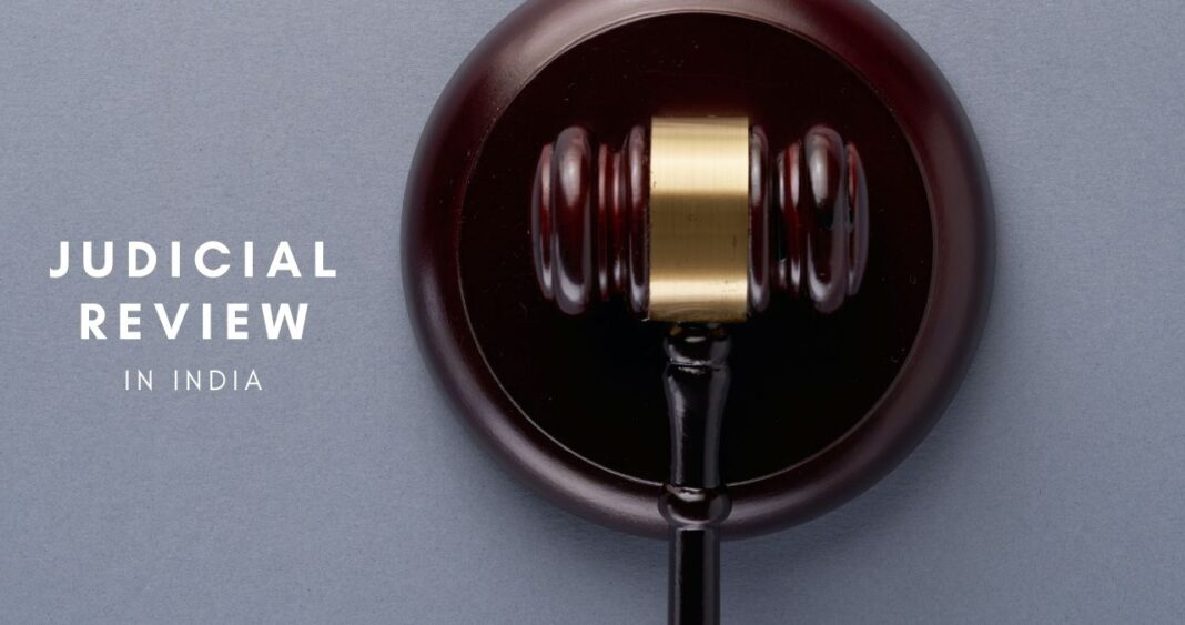 Everything about Judicial Review in India - LexForti Legal News & Journal