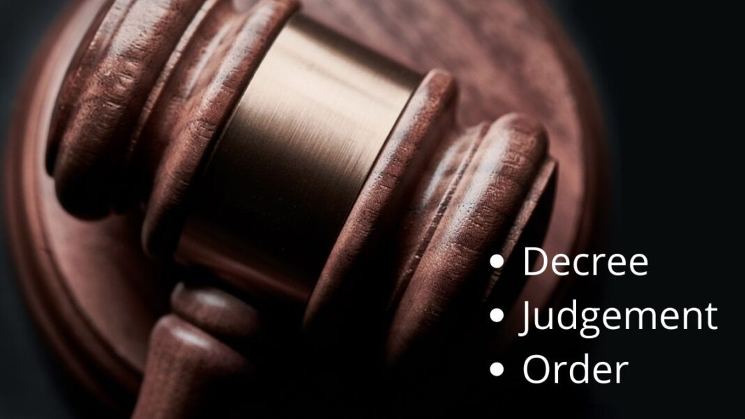 Taking a closer look at a Decree, Judgement, and an Order - LexForti